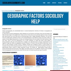 Geographic Factors Sociology Homework & Assignment Help