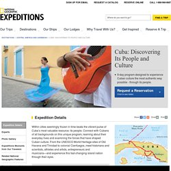 Cuba: Discovering Its People and Culture | National Geographic Expeditions