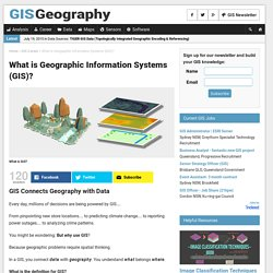 What is Geographic Information Systems (GIS)?