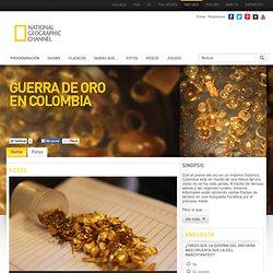 Guerra de Oro en Colombia