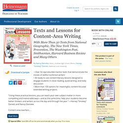 "Texts and Lessons for Content-Area Writing by Nancy Steineke, Harvey ""Smokey"" Daniels. With More Than 50 Texts from National Geographic, The New York Times, Prevention, The Washington Post, Smithsonian, Harvard Business Review and Many Others"
