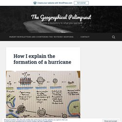 *****How I explain the formation of a hurricane – The Geographical Palimpsest