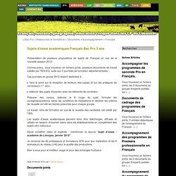 [Français, histoire, géographie, éducation civique dans les lp du Limousin] - Sujets d'essai académiques Français Bac Pro 3 ans