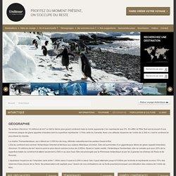 Géographie Antarctique - Uniktour