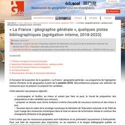« La France : géographie générale », quelques pistes bibliographiques