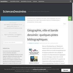 Géographie, ville et bande dessinée : quelques pistes bibliographiques – SciencesDessinées