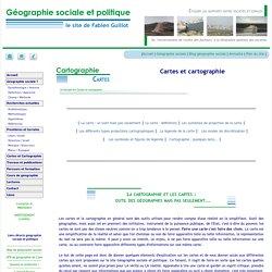 Géographie sociale et politique - Cartes et cartographie