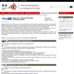 Histoire-Géographie au collège et au lycée - Mooc HG3 : Autour des frises chronologiques
