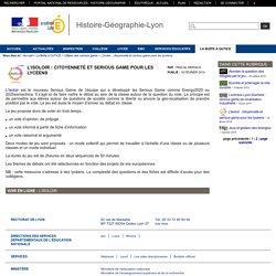 Histoire-Géographie-Lyon - L'Isoloir : citoyenneté et serious game pour les lycéens