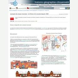histoire-géographie-citoyenneté - exemple de classe inversée : la Chine et le monde depuis 1949