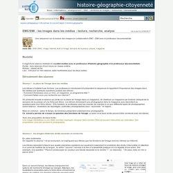 histoire-géographie-citoyenneté - EMC/EMI : les images dans les médias : lecture, recherche, analyse