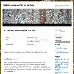 3. La seconde guerre mondiale 1939 1945 - Histoire géographie au collègeHistoire géographie au collège