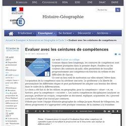 Histoire-géographie - Evaluer avec les ceintures de compétences