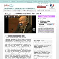 La géographie des conflits / Yves Lacoste - Université Toulouse II-le Mirail