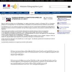 Histoire-Géographie-Lyon - Pourquoi réviser la Constitution après les attentats du 13.11.2015 ?