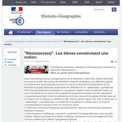 """""""Résistance(s)"""". Les élèves construisent une notion. - Histoire-géographie"""