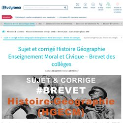BREVET 2020 - SUJET ET CORRIGÉ HISTOIRE GÉOGRAPHIE ENSEIGNEMENT MORAL ET CIVIQUE
