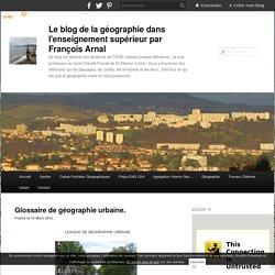 Glossaire de géographie urbaine.