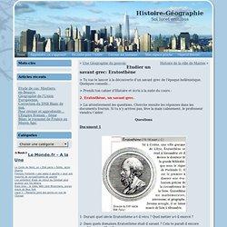 Histoire-Géographie » Blog Archive » Etudier un savant grec: Eratosthène