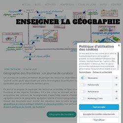 Géographie des frontières : un journal de curation - Site de enseigner-la-geographie !