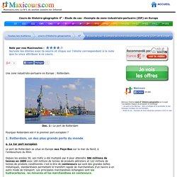 Cours de Histoire-géographie 4e - Etude de cas : Exemple de zone industrialo-portuaire (ZIP) en Europe