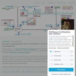 Enseigner la géographie avec le numérique : les brochures du Festival international de géographie - Site de enseigner-la-geographie !