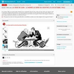 La crise de Cuba : le monde au bord du gouffre (16-28 octobre 1962)