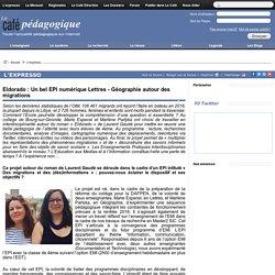Eldorado : Un bel EPI numérique Lettres - Géographie autour des migrations