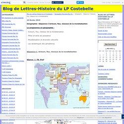 Géographie : Séquence I Acteurs, flux, réseaux de la mondialisation - Blog de Lettres-Histoire du LP Costebelle