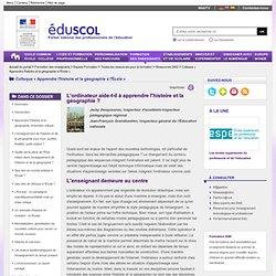 Colloque « Apprendre l'histoire et la géographie à l'École » - L'ordinateur aide-t-il à apprendre l'histoire et la géographie? - ÉduSCOL