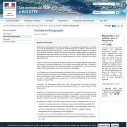 Histoire et Géographie / Découvrir Mayotte / Culture, Tourisme et Patrimoine / Politiques publiques / Accueil - Les services de l'État à MAYOTTE