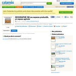 GEOGRAPHIE 3M Les espaces productifs, un espace agricole