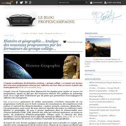 Histoire et géographie... Analyse des nouveaux programmes par les formateurs du groupe collège...