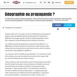 Géographie ou propagande ?