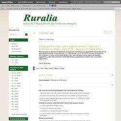Géographie rurale, culture et patrimoine. VolumeI: Texte de synthèse. VolumeII: Dossier de publications