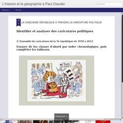 L'histoire et la géographie à Paul Claudel: LA CINQUIEME REPUBLIQUE A TRAVERS LA CARICATURE POLITIQUE