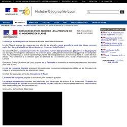 Histoire-Géographie-Lyon - Ressources pour aborder les attentats du 13 novembre en classe