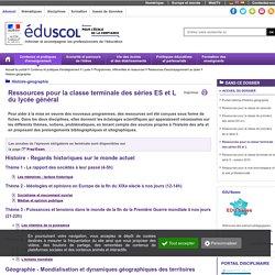 Histoire-géographie - Ressources pour la classe terminale des séries ES et L