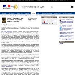 Histoire-Géographie-Lyon - Thème 5 : la Révolution française, un nouvel univers politique