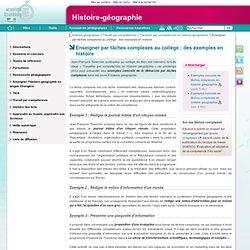 Enseigner par tâches complexes au collège : des exemples en histoire - Histoire-géographie