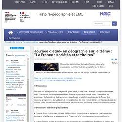 """HGCréteil - Journée d'étude en géographie sur le thème : """"La France : sociétés et territoires"""""""