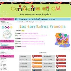 Géographie - Les territoires français dans le monde