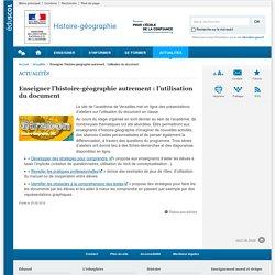Enseigner l'histoire-géographie autrement : l'utilisation du document-Histoire-géographie-Éduscol