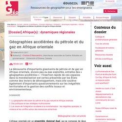 Géographies accélérées du pétrole et du gaz en Afrique orientale