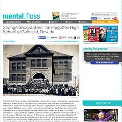 mental_floss Blog & Strange Geographies: the Forgotten High School of...