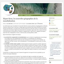 Hyper-lieux, les nouvelles géographies de la mondialisation