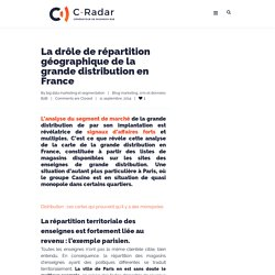La répartition géographique de la grande distribution en France et à Paris