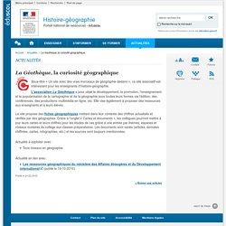 La Géothèque, la curiosité géographique-Histoire-géographie-Éduscol