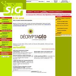 SIG la Lettre, le mensuel des Systèmes d'information Géographiqu