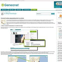 Comment localiser géographiquement vos photos
